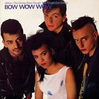 Bow Wow Wow - When The Going Gets Tough, The Tough Get Going - LP - 1983
