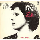 LP Ewa Bem With Swing Session - Be A Man (1981)