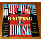 Hip Hop And Rapping In The House LP, 1988