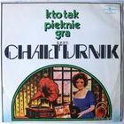 LP S.P.P.T. Chalturnik - Kto Tak Pieknie Gra (1976)