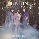 Tin Tin - Astral Taxi - LP - 1971