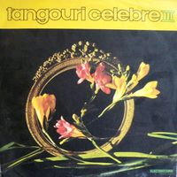 LP ELECTRECORD ORCHESTRA, CONDUCTOR ALEXANDRU IMRE - Tangouri Celebre III