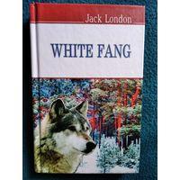 Джек Лондон Белый клык // Книга на английском языке