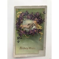 Антикварная открытка Birthday Wishes 1915 год