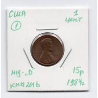 """1 цент США 1984 года (#1 м/д - """"D"""")"""
