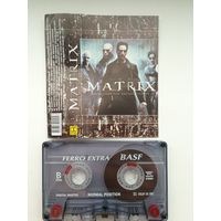 """Аудиокассета Matrix """"Music From The Motion Picture"""""""