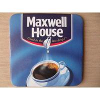 "ПОДСТАВКА ПОД КОФЕ. ""MAXWELL HOUSE"""