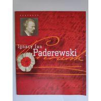 Ignacy Jan Paderewski.