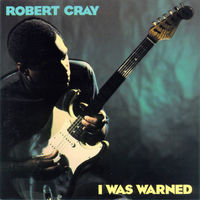 "Robert Cray ""I Was Warned"" (Audio CD - 1992)"