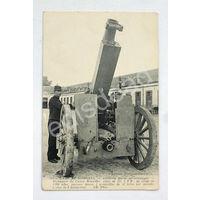 Открытка французская. Первая мировая война. Пушка