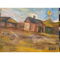 """Вл. Акулов. """"Сельский двор с видом на церковь"""". Оргалит, масло. 50х60. 2007 год."""