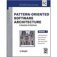 Pattern-Oriented Software Architecture: A System of Patterns