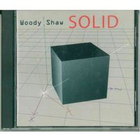 CD Woody Shaw - Solid (2003) Hard Bop, Post Bop