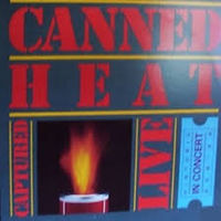 Canned Heat, Captured Live, LP 1981