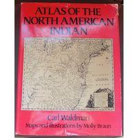 Атлас индейцев Северной Америки.