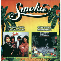 SMOKIE - BRIGHT LIGHT & BACK ALLEYS, STRANGERS IN PARADISE