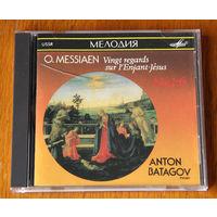 O. Messiaen. Vingt regards sur l'Enfant-Jesus Nos.1-6 - Anton Batagov (Audio CD - 1990)