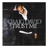 Craig David - Trust me (2007)