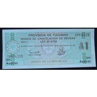 Аргентина. провинция Тукуман. 1 аустраль 1991 [UNC]