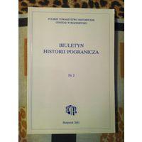 Biuletyn Historii Pogranicza. 2001, Nr 2