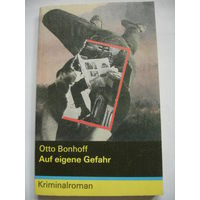 "Bonhoff ""Auf eigene Gefahr"" (детектив на немецком языке)"