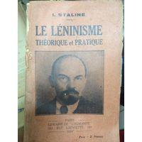 I.Staline . Le Leninisme. Paris / 1924