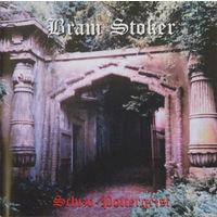 Bram Stoker - Schizo-Poltergeist (1972, Audio CD)
