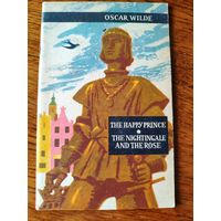 Oscar Wilde. The Heppy Prince  The Nightingale and the Rose. Книга на английском языке. Оскар Уайльд. Счастливый принц. Соловей и роза. 1965 г.и. Варшава