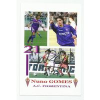 Nuno Gomes(Fiorentina, Италия). Живой автограф на фотографии.