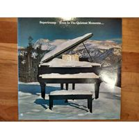 SUPERTRAMP EVEN IN THE QUIETEST MOMENTS  UK