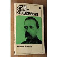 """Jozef Ignacy Kraszewski """"Poldiable Weneckie"""""""