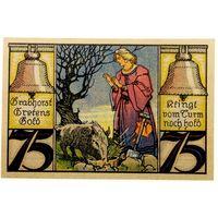 РАСПРОДАЖА!!! - ГЕРМАНИЯ ТВИСТРИНГЕН (Нижняя САКСОНИЯ) 75 пфеннигов 1921 год - UNC!