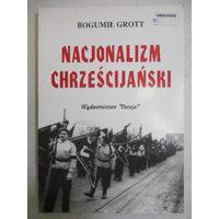 Grott B. Nacjonalizm chrzescijanski.