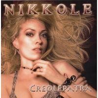 Nikkole 'Creolepatra' (CD)