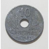 Франция 10 сантимов 1944 малый диаметр KM#903