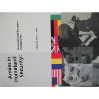 Armies in homeland security: American and European perspectives, 250 pp.