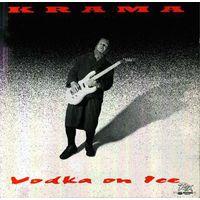Крама (Krama) - Vodka On Ice (RTXrecords)