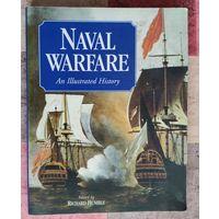 Ричард Хамбл. Морская война (Война на море) Иллюстрированная история (на английском языке) / Naval Warfare