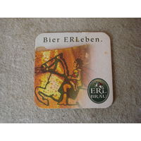 """Подставка под пиво (бирдекель) """"ERL BRAU"""" (Германия)."""