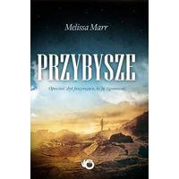 Книга на польском Przybysze Marr Melissa, Незваные гости Мелисса Марр