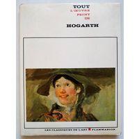 Tout l'oeuvre peint de HOGARTH (Paris, Flammarion, 1978)
