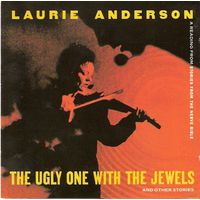 CD Laurie Anderson - The Ugly One With The Jewels And Other Stories (A Reading From Stories From The Nerve Bible) (1995)