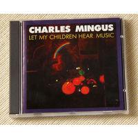 "Charles Mingus ""Let My Children Hear Music"" (Audio CD)"