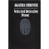 Agatha Christie. Selected Detective Prose / Агата Кристи. Избранная детективная проза