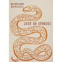 JUST SO STORIES.  RUDYARD KIPLING  (на анг. яз.)