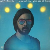 Al Di Meola, Land Of The Midnight Sun, LP 1976