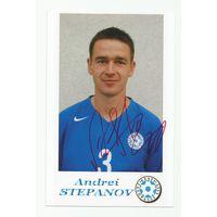 Андрей Степанов(Эстония). Живой автограф на фотографии.