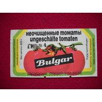 Этикетка Неочищенные томаты. Болгария.