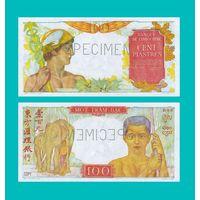 [КОПИЯ] Французский Индокитай 100 пиастр 1947-54г.г. Образец.