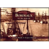 Francis Baudy - Bordeaux vu du fleuve